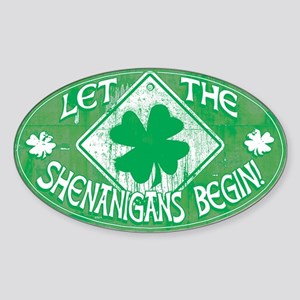 Shenanigans Begin Green Sticker (Oval)